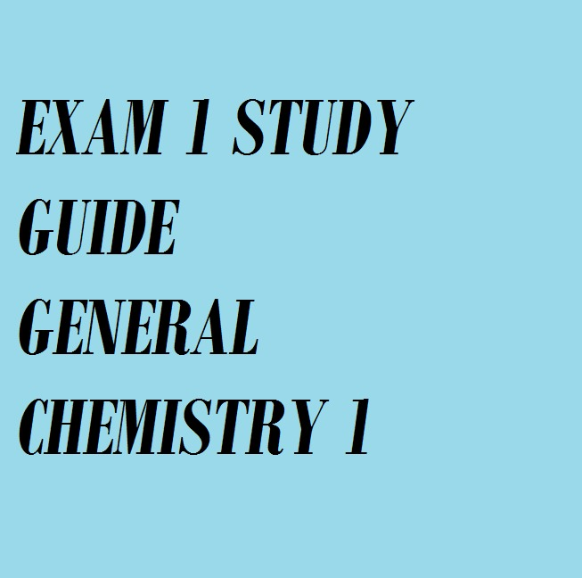 KSU - CHEM 10060 - Study Guide