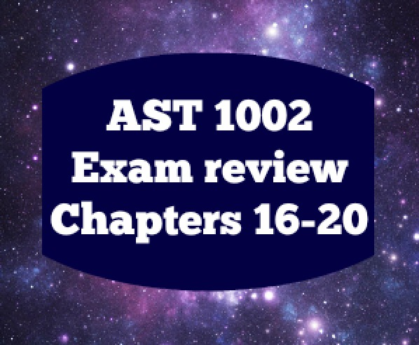 AST 1002 - Study Guide