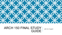 ARCH 150 - Study Guide