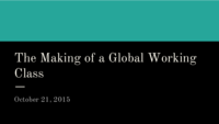 How do we make a global working class?