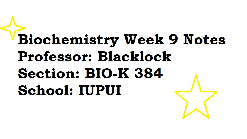 IUPUI - CHEM 384 - Class Notes - Week 9