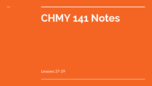 CHMY 141 - Class Notes