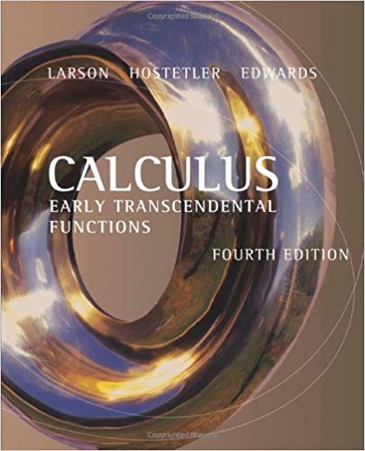 Calculus: Early Transcendental Functions | 4th Edition | ISBN: 9780618606245 | Authors: Ron Larson Robert P. Hostetler, Bruce H. Edwards