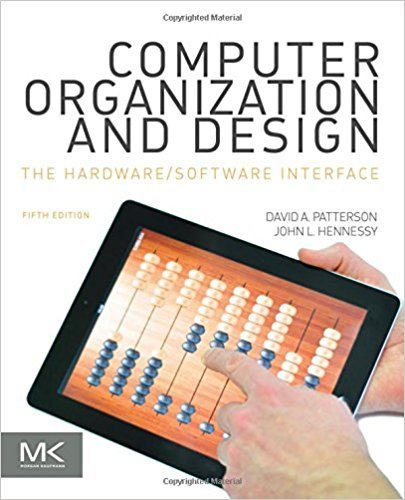 Computer Organization and Design | 5th Edition | ISBN: 9780124077263 | Authors: David A. Patterson