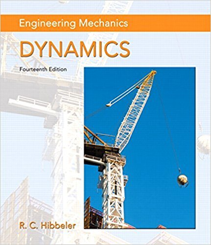 Engineering Mechanics Dynamics (1) 1 | 14th Edition | ISBN: 9780133915389 | Authors: Russell C. Hibbeler