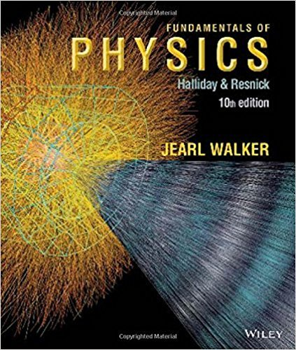 Fundamentals of Physics | 10th Edition | ISBN: 9781118230718 | Authors: David Halliday; Robert Resnick; Jearl Walker