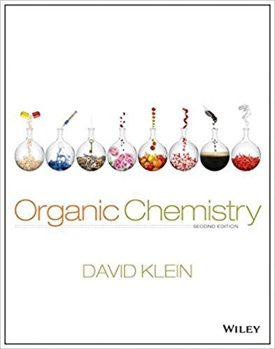 Organic Chemistry,  - Standalone Book | 2nd Edition | ISBN: 9781118452288 | Authors: David R. Klein