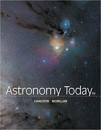 Astronomy Today | 8th Edition | ISBN: 9780321901675 | Authors: Eric Chaisson, Steve McMillan