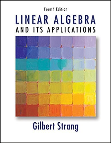 Linear Algebra and Its Applications, | 4th Edition | ISBN: 9780030105678 | Authors: Gilbert Strang