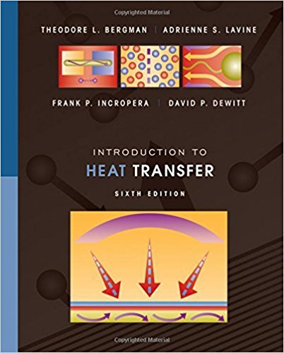 Introduction to Heat Transfer | 6th Edition | ISBN: 9780470501962 | Authors: Theodore L. Bergman
