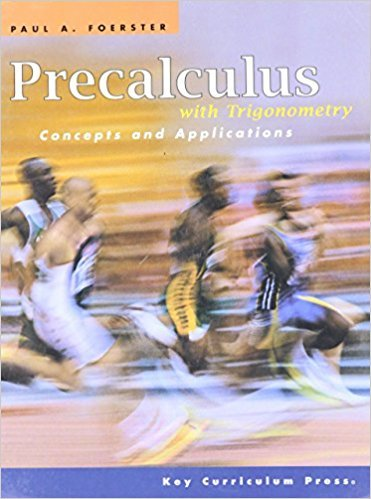 Precalculus with Trigonometry: Concepts and Applications | 1st Edition | ISBN: 9781559533911 | Authors: Foerster