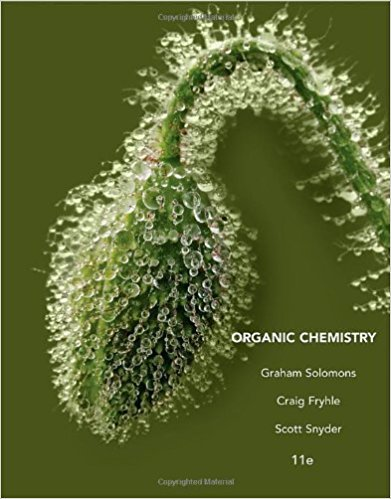 Organic Chemistry | 11th Edition | ISBN: 9781118133576 | Authors: T. W. Graham Solomons Craig B. Fryhle, Scott A. Snyder