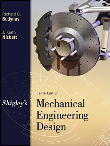 Mechanical Engineering Design | 10th Edition | ISBN: 9780073398204 | Authors: Richard Budynas