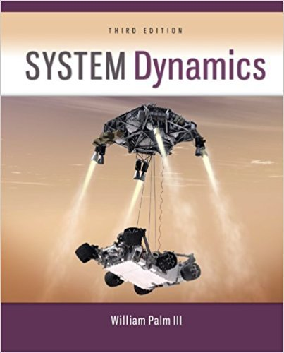System Dynamics | 3rd Edition | ISBN: 9780073398068 | Authors: William J Palm III