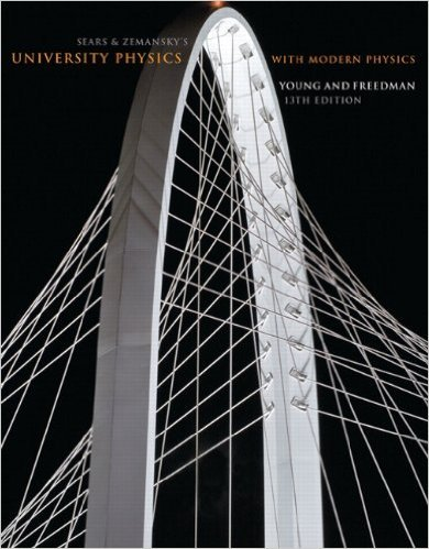 Sears and Zemansky's University Physics with Modern Physics | 13th Edition | ISBN: 9780321696861 | Authors:  Hugh D. Young; Roger A. Freedman; A. Lewis Ford