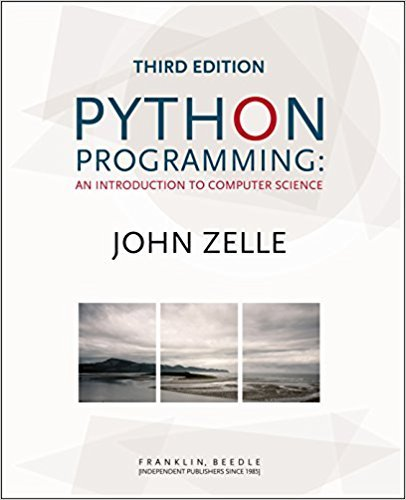 Python Programming: An Introduction to Computer Science | 3rd Edition | ISBN: 9781590282755 | Authors: John Zelle