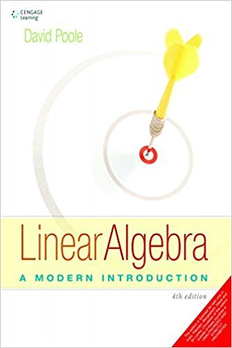 Linear Algebra: A Modern Introduction | 1st Edition | ISBN: 9781285463247 | Authors: David Poole