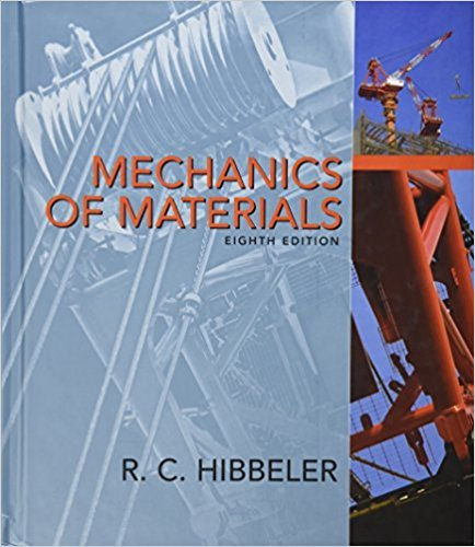 Mechanics of Materials | 8th Edition | ISBN: 9780136022305 | Authors: Russell C. Hibbeler