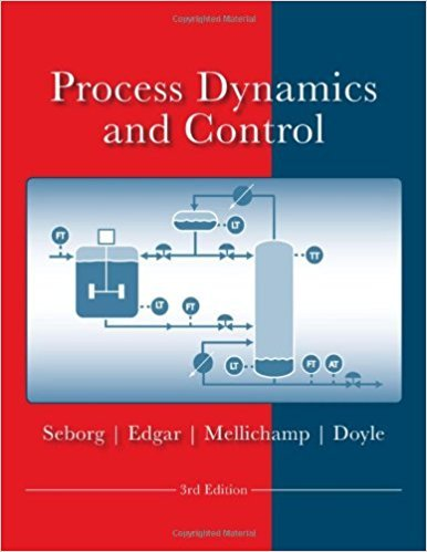 Process Dynamics and Control | 3rd Edition | ISBN: 9780470128671 | Authors: Dale E. Seborg