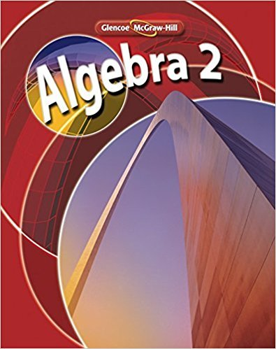Algebra 2, Student Edition (MERRILL ALGEBRA 2) | 1st Edition | ISBN: 9780078738302 | Authors: McGraw-Hill Education