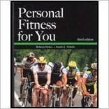 Personal Fitness for You | 3rd Edition | ISBN: 9780887253171 | Authors: Roberta Stokes, Sandra Schultz