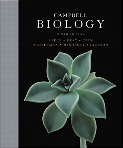 Campbell Biology | 9th Edition | ISBN: 9780321558237 | Authors: Jane B. Reece, Lisa A. Urry, Michael L. Cain, Steven A. Wasserman, Peter V. Minorsky, Robert B. Jackson