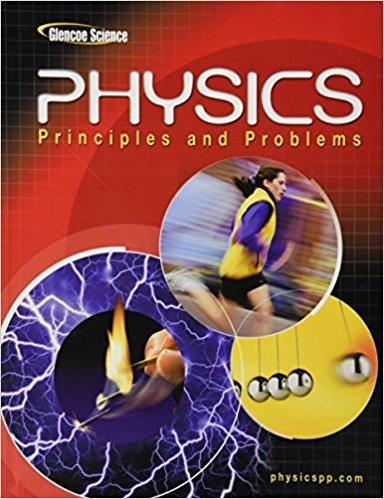 Physics: Principles & Problems | 9th Edition | ISBN: 9780078458132 | Authors: Paul W Zitzewitz