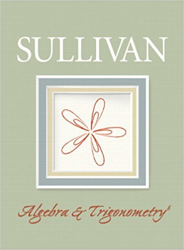Algebra and Trigonometry | 8th Edition | ISBN: 9780132329033 | Authors: Michael Sullivan