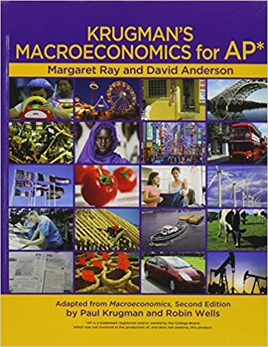 Krugman's Macroeconomics for AP* | 1st Edition | ISBN: 9781429257305 | Authors: Margaret Ray, David A. Anderson