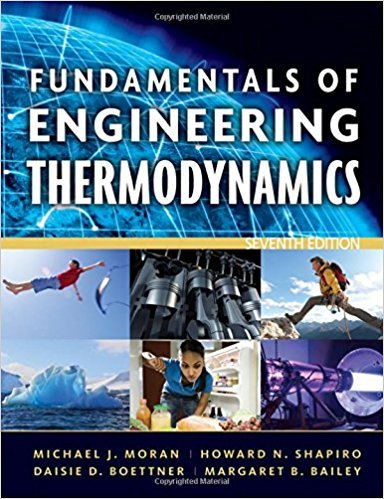 Fundamentals of Engineering Thermodynamics | 7th Edition | ISBN: 9780470495902 | Authors: Michael J. Moran, Howard N. Shapiro, Daisie D. Boettner, Margaret B. Bailey