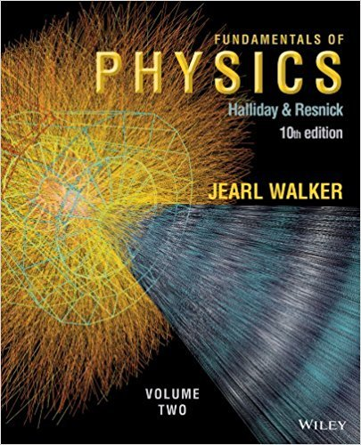 Fundamentals of Physics, Volume 2 (Chapters 21 - 44) | 10th Edition | ISBN: 9781118230732 | Authors: David Halliday, Robert Resnick, Jearl Walker