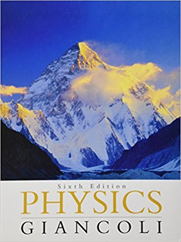 Physics: Principles with Applications | 6th Edition | ISBN: 9780130606204 | Authors: Douglas C. Giancoli