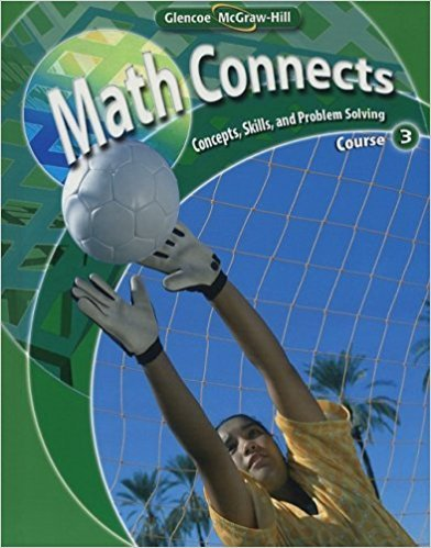 Math Connects: Concepts, Skills, and Problem Solving Course 3 | 0th Edition | ISBN: 9780078740503 | Authors: Roger Day
