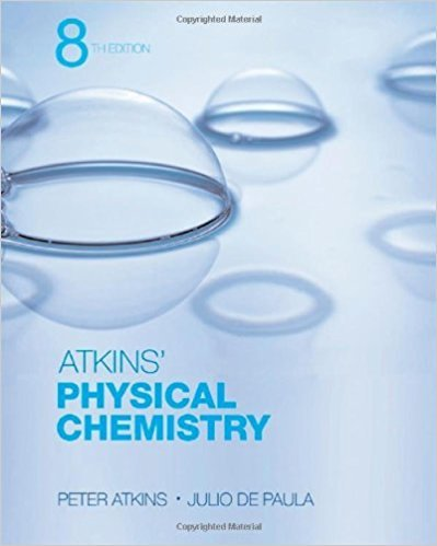 Physical Chemistry | 8th Edition | ISBN: 9780716787594 | Authors: Peter Atkins, Julio de Paula