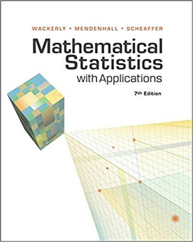 Mathematical Statistics with Applications | 7th Edition | ISBN: 9780495110811 | Authors: Dennis Wackerly; William Mendenhall; Richard L. Scheaffer