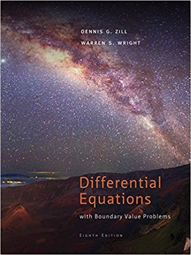 Differential Equations with Boundary-Value Problems, | 8th Edition | ISBN: 9781111827069 | Authors: Dennis G. Zill, Warren S. Wright