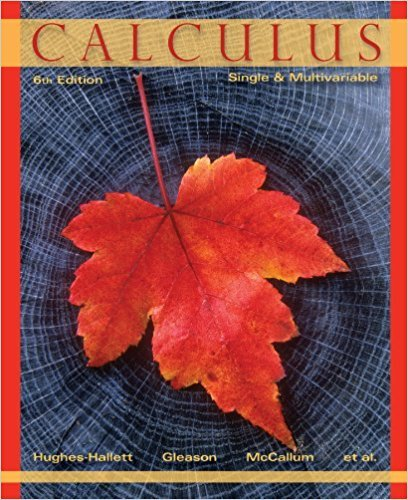 Calculus: Single and Multivariable | 6th Edition | ISBN: 9780470888612 | Authors: Deborah Hughes-Hallett, Andrew M. Gleason, William G. McCallum, Daniel E. Flath, Patti Frazer Lock, Sheldon P. Gordon, David O. Lomen, & 8 more