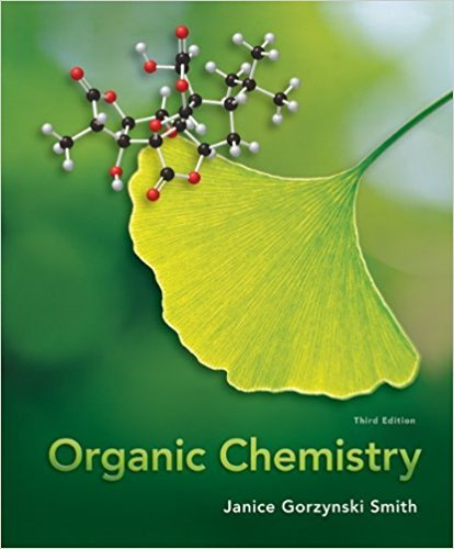 Organic Chemistry | 3rd Edition | ISBN: 9780077354725 | Authors: Janice Gorzynski Smith