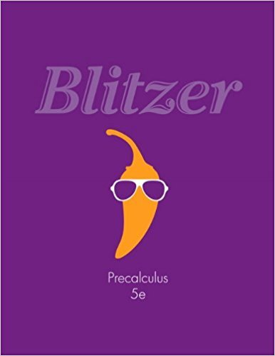 Precalculus | 5th Edition | ISBN: 9780321837349 | Authors: Rober F. Blitzer