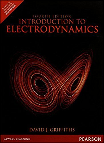 Introduction to Electrodynamics | 4th Edition | ISBN: 9780321856562 | Authors: David J. Griffiths