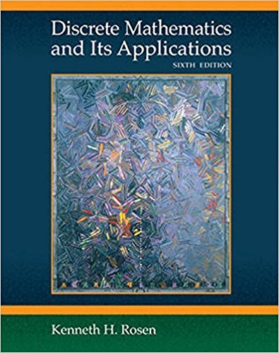Discrete Mathematics and Its Applications | 6th Edition | ISBN: 9780073229720 | Authors: Kenneth Rosen