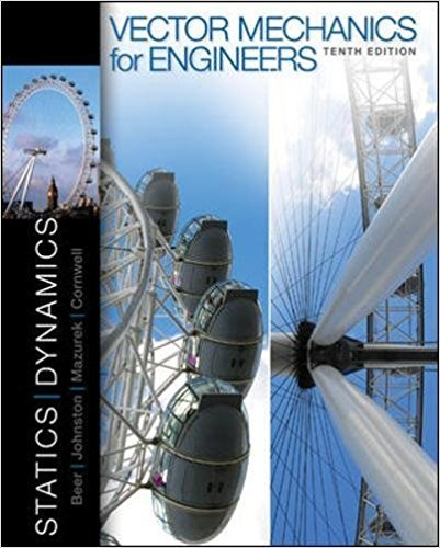Vector Mechanics for Engineers: Dynamics | 10th Edition | ISBN: 9780073398136 | Authors: Ferdinand P. Beer