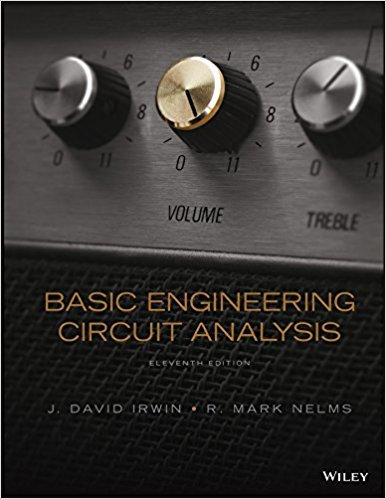 Basic Engineering Circuit Analysis | 11th Edition | ISBN: 9781118539293 | Authors: J. David Irwin