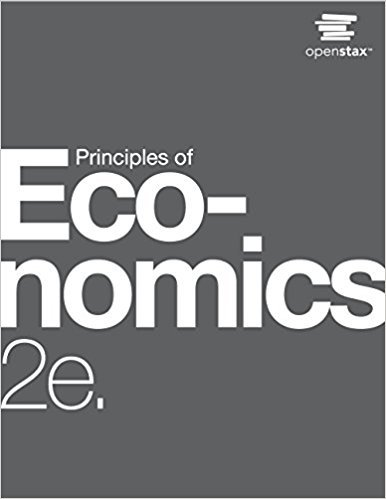 Principles of Economics | 2nd Edition | ISBN: 9781947172364 | Authors: Steven A. Greenlaw, David Shapiro, Timothy Taylor