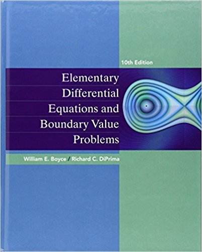 Elementary Differential Equations and Boundary Value Problems | 10th Edition | ISBN: 9780470458310 | Authors: William E. Boyce