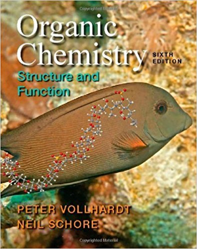 Organic Chemistry, | 6th Edition | ISBN: 9781429204941 | Authors: K. Peter C. Vollhardt Neil E. Schore