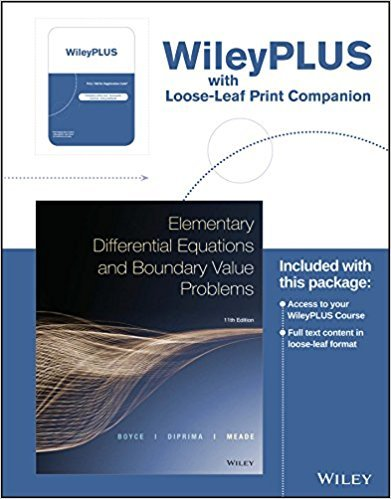 Elementary Differential Equations and Boundary Value Problems | 11th Edition | ISBN: 9781119256007 | Authors: Boyce, Diprima, Meade