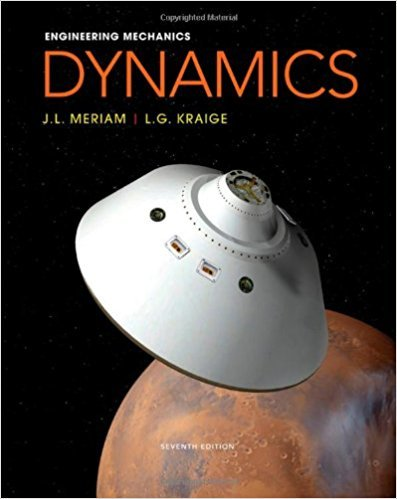 Engineering Mechanics | 7th Edition | ISBN: 9780470614815 | Authors: James L. Meriam, L. G. Kraige