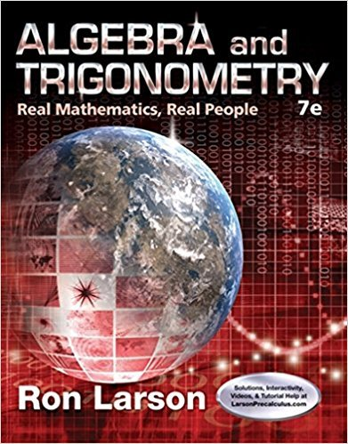 Algebra and Trigonometry: Real Mathematics, Real People | 7th Edition | ISBN: 9781305071735 | Authors: Ron Larson